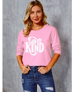Dresswel Women Be Kind Letter Printed Crew Neck Long Sleeve Pullover T-Shirt Tops