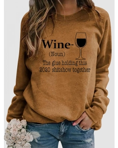 Dresswel Women Wine Noun The Glue Holding This 2020 Shitshow Together Sweatshirts Tops