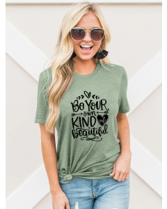 Dresswel Women Be Your Own Kind Of Beautiful Letter Graphic Printed T-shirts Tops