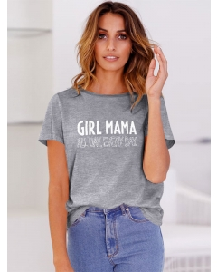 Dresswel Women Girl Mama All Day Every Day Letter Printed Crew Neck T-shirts Tops