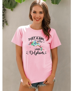 Dresswel Women Just A Girl Who Loves Dolphins Letter Animal Graphics Print T-Shirts Tops