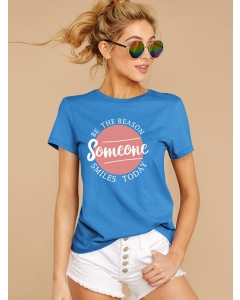 Dresswel Women Be The Reason Someone Smiles Today Letter Printed T-Shirts Tops