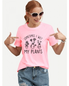 Dresswel Women Sometimes I Wet My Plants Letter Plant Print O Neck T-shirt Tops