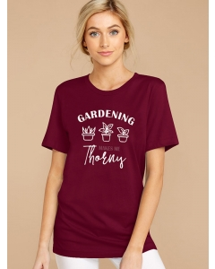 Dresswel Women Gardening Makes Me Thorny Letter Plants Printed Crew Neck T-shirts Tops