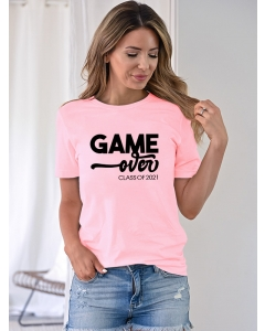 Dresswel Women Game Over Class Of 2021 Letter Printing Short Sleeve T-shirt Tops