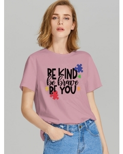 Dresswel Women Be Kind Be Brave Be You Letter Jigsaws Print Crew Neck T-shirt Tops