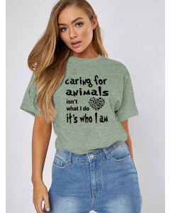 Dresswel Women Caring For Animals Isn't What I Do It's Who I Am Animal T-shirt Tops