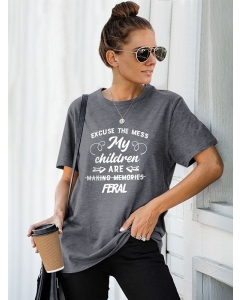Dresswel Women Excuse The Mess My Children Are Feral Letter Printed T-Shirts Tops
