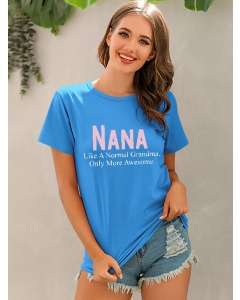 Dresswel Women Nana Like A Normal Grandma Only More Awesome Printing T-shirt Top