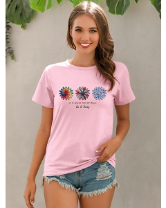 Dresswel Women In A World Full Of Roses Be A Daisy Letter Print Crew Neck Tee Tops