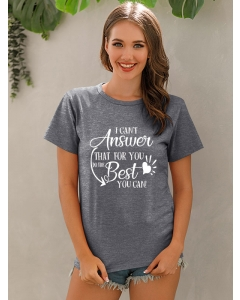 Dresswel Women I Can't Answer That For You Do The Best You Can Print T-shirt Tops