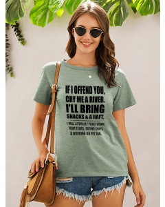 Dresswel Women Basic Tee If I Offend You Cry Me A River Letter Print T-shirt Tops