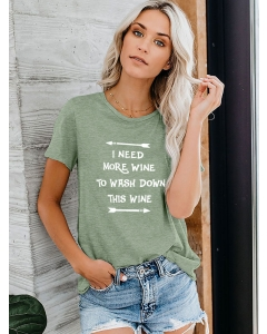 Dresswel Women I Need More Wine To Wash Down This Wine Short Sleeve Letter T-Shirt Tops