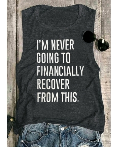 Dresswel Women I'm Never Going To Financially Recover From This Tank - Dark Grey