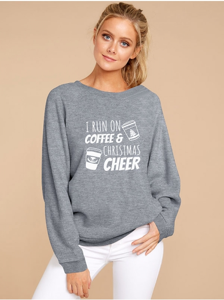 Dresswel Women I Run On Coffee And Christmas Cheer Letter Graphic Sweatshirts Tops