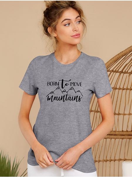 Dresswel Women Born To Move Mountains Letter Graphic Printed Casual T-shirts Tops
