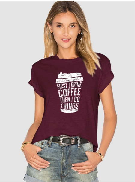 Dresswel Women First I Drink Coffee Then I Do Things Letter Graphic Short Sleeve T-Shirts Tops