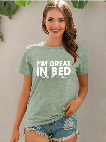 Dresswel Women I'm Great in Bed I Can Sleep For Days Plus Size Casual Letter T-Shirt Tops