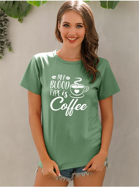 Dresswel Women My Blood Type Is Coffee Letter Graphic Printed Stylish T-Shirt Tops