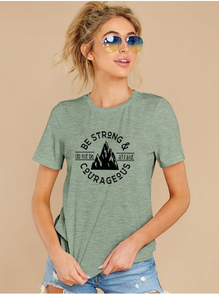 Dresswel Women be Strong and Courageous Do Not be Afraid Mountain Encouraging T-Shirt Tops
