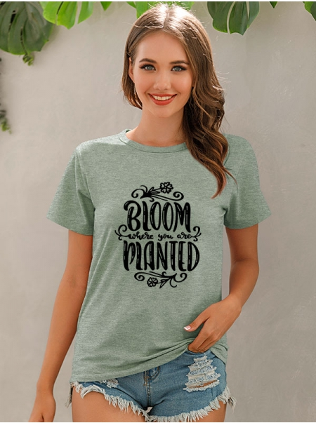 Dresswel Women Bloom Where You Are Planted Letter Floral Print Crew Neck Tee Tops