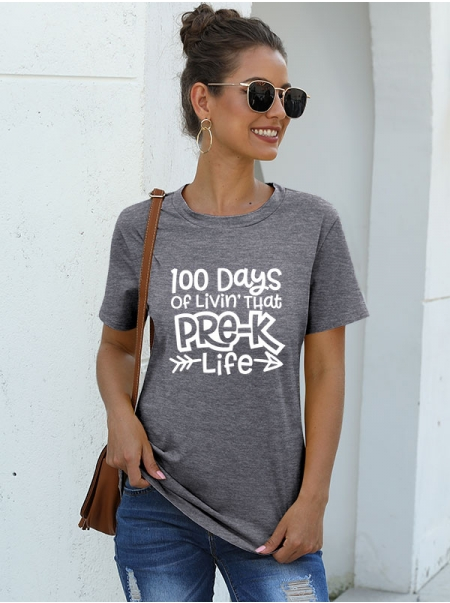 Dresswel Women 100 Days Of Livin' That Pre-K Life Letter Printed T-Shirts Tops