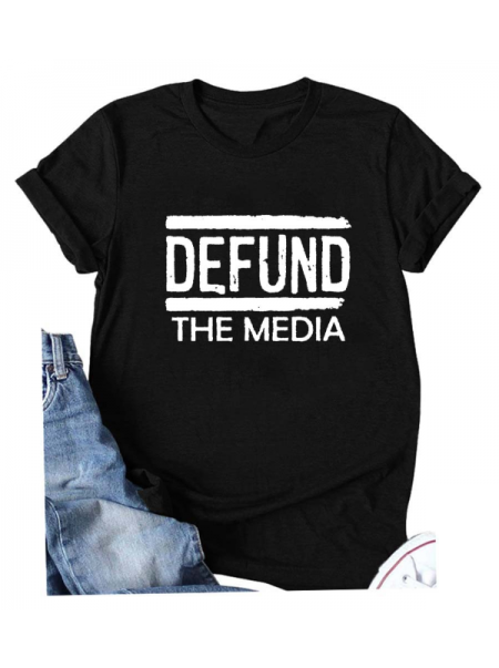 Dresswel Women DEFUND THE MEDIA Letter Printed Simple Crew Neck Short Sleeve T-Shirts Tops
