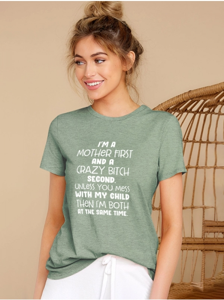 Dresswel Women I'm A Mother First And A Crazy Bitch Letter Printing T-shirt Tops