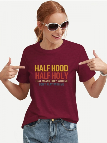 Dresswel Women Half Hood Half Holy That Means Pray With Me Letter Printed Tee Tops