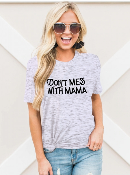 Dresswel Women Don't Mess With Mama Letter Print Mothers Day Gift Summer Tee Tops
