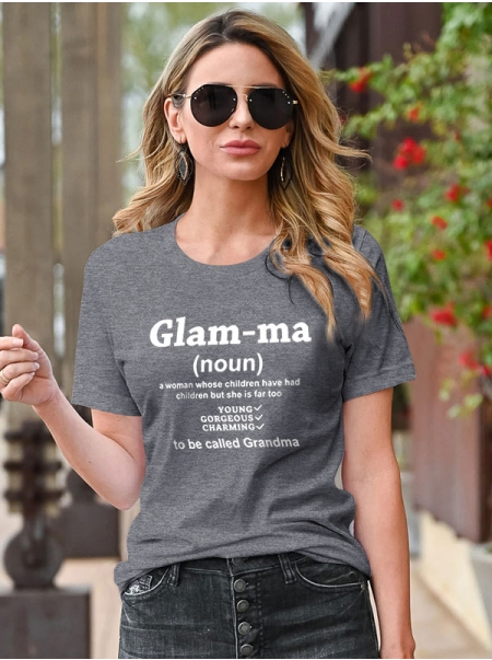 Dresswel Women Glam-Ma She Is Far Too Young Gorgeous Charming Letter Print Tee Tops