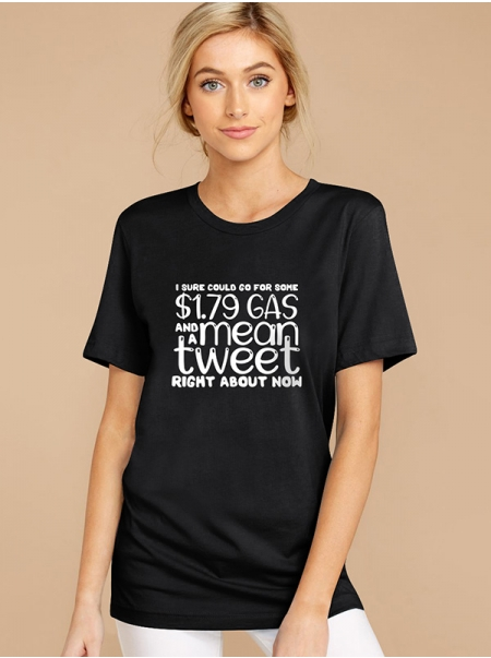 Dresswel Women I Sure Could Go For Some 1.79 Gas White Letter Print T-Shirt Tops