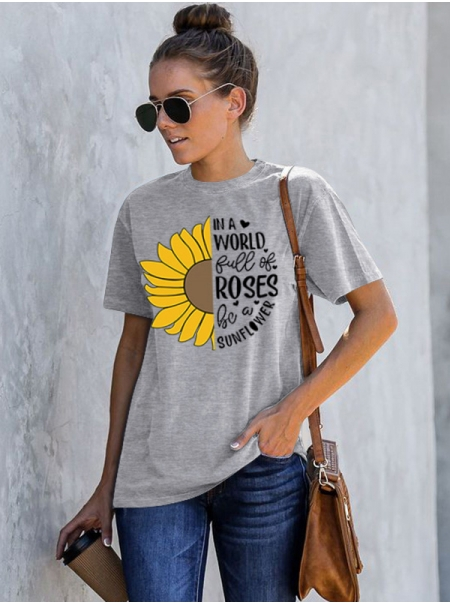 Dresswel Women In a World Full of Roses Be a Sunflower Graphic T-Shirts Tops