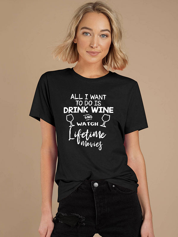 Dresswel Women All I Want Letter Printing Short Sleeve T-Shirts Tops