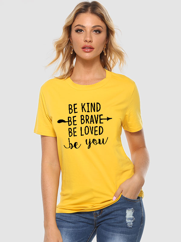Dresswel Women Be Kind Be Brave Print Crew Neck Casual T-Shirt Tops