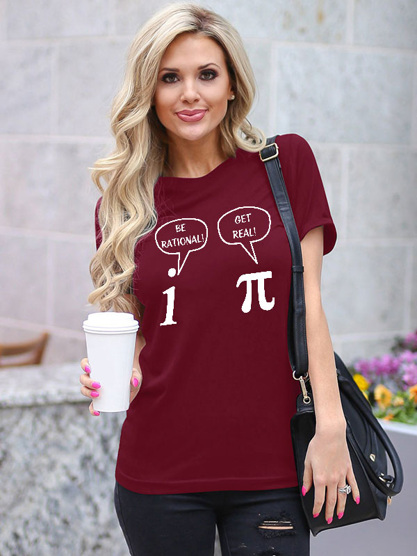 Dresswel Women Be Rational Get Real Letter Print Tee Crew Neck Casual T-Shirts Tops