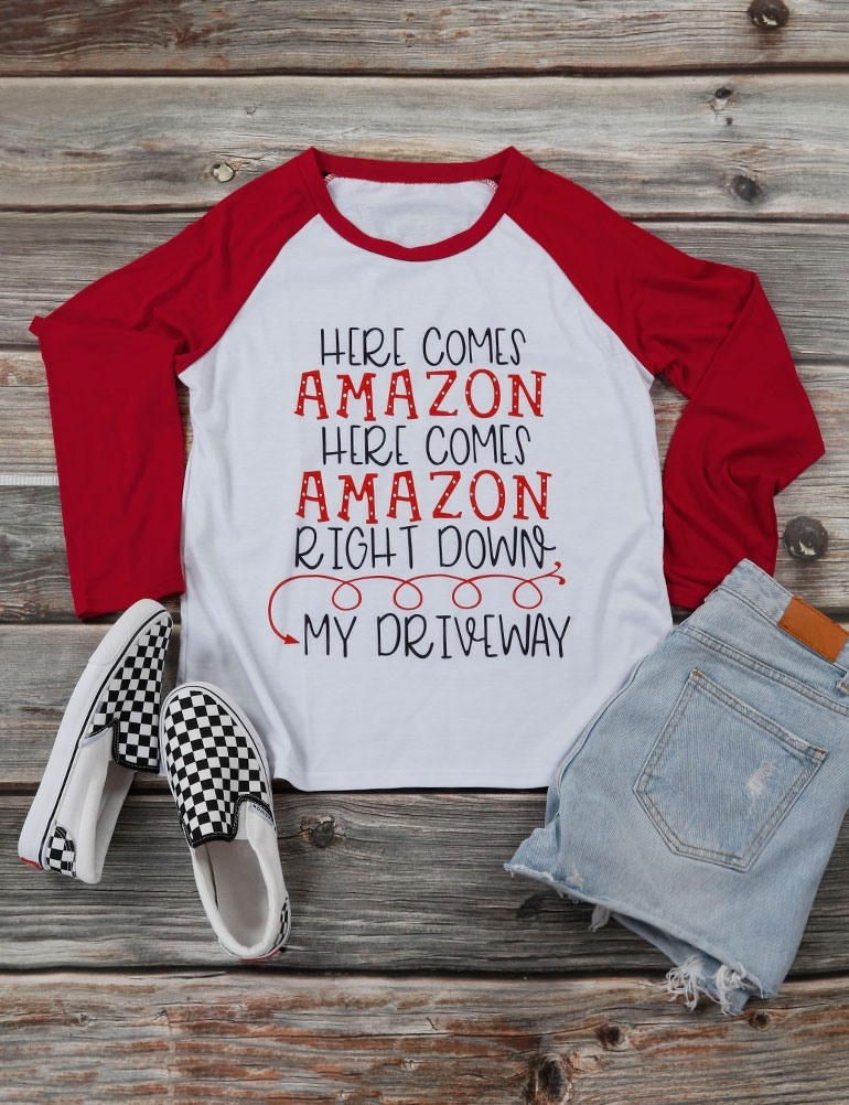 Dresswel Women HERE COMES AMAZON RIGHT DOWN MY DRIVEWAY T-Shirt Tops