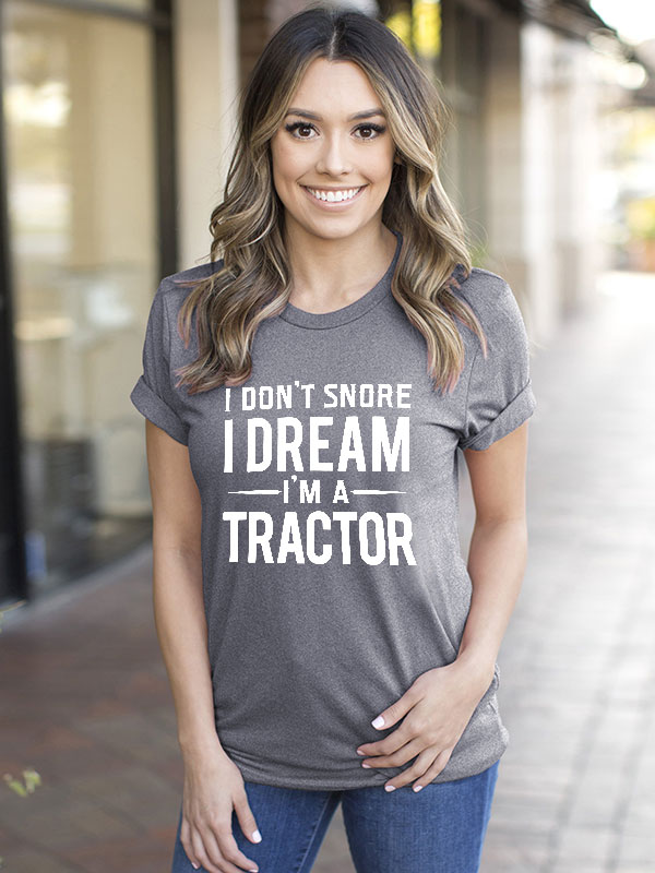 Dresswel Women I Dream I'm a Tractor Letter Print Casual T-Shirt Tops