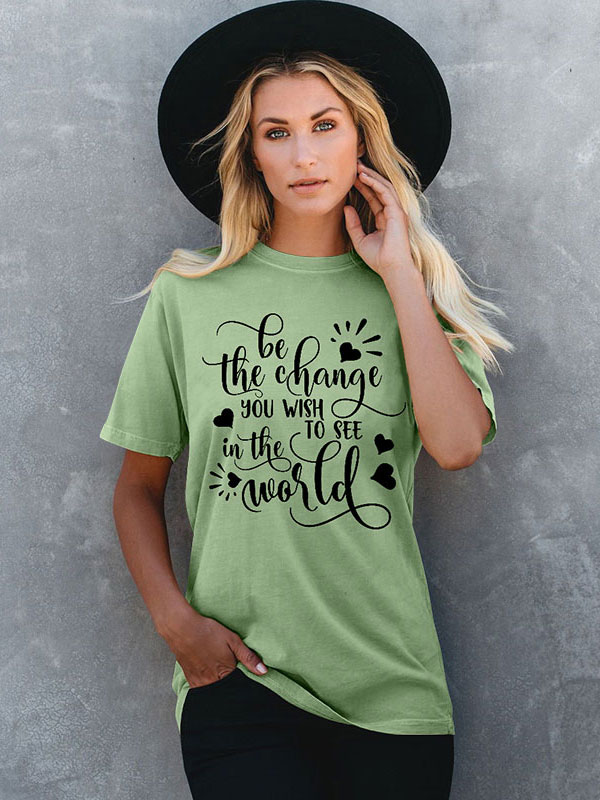 Dresswel Women Wish to See in the World Letter Graphic Print T-shirts Tops