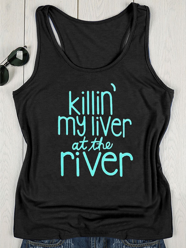Dresswel Women Killin' My Liver at The River Letter Print Cute Casual Tank Tops